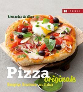 Pizza Rezepte Originale
